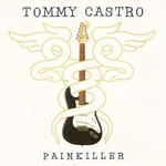 Tommy Castro, Painkiller
