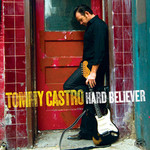 Tommy Castro, Hard Believer