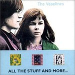 The Vaselines, All The Stuff And More mp3