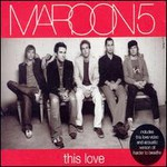 Maroon 5, This Love