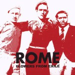 Rome, Flowers From Exile