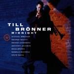 Till Bronner, Midnight