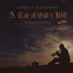Terence Blanchard, A Tale of God's Will