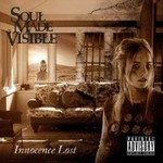 Soul Made Visible, Innocence Lost