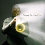 Terence Blanchard, Flow