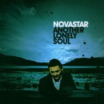 Novastar, Another Lonely Soul