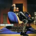 Mark Morrison, Return of the Mack