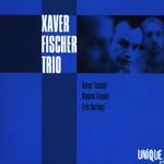 Xaver Fischer Trio, Xaver Fischer Trio