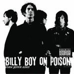 Billy Boy on Poison, Drama Junkie Queen