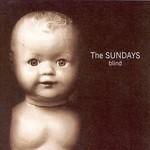 The Sundays, Blind