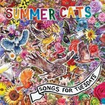 Summer Cats, Songs for Tuesdays