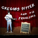Gregory Pepper & His Problems, With Trumpets Flaring