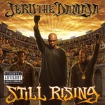 Jeru the Damaja, Still Rising