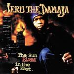Jeru the Damaja, The Sun Rises in the East