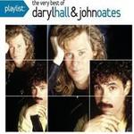 Daryl Hall & John Oates, Playlist: The Very Best Of Daryl Hall & John Oates