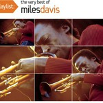 Miles Davis, Playlist: The Very Best of Miles Davis