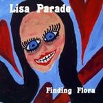 Lisa Parade, Finding Flora
