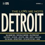 The Love Me Nots, Detroit