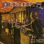 Megadeth, The System Has Failed
