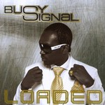 Busy Signal, Loaded