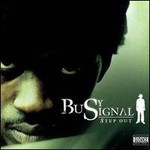 Busy Signal, Step Out
