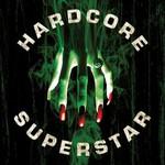 Hardcore Superstar, Beg for It