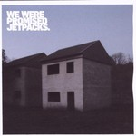 We Were Promised Jetpacks, These Four Walls