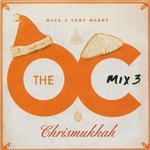 Various Artists, Music From the O.C. Mix 3: Have a Very Merry Chrismukkah mp3