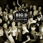 Big D and the Kids Table, Strictly Rude