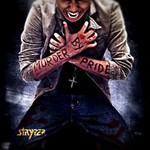 Stryper, Murder by Pride