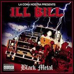 La Coka Nostra, La Coka Nostra Presents Ill Bill: Black Metal