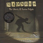 Madness, The Liberty of Norton Folgate