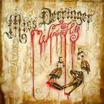 Miss Derringer, Winter Hill