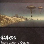 Galleon, From Land to Ocean