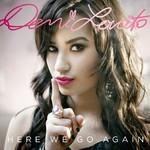 Demi Lovato, Here We Go Again