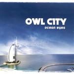 Owl City, Ocean Eyes