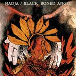 Nadja / Black Boned Angel, Nadja / Black Boned Angel