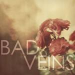 Bad Veins, Bad Veins