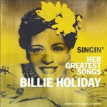 Billie Holiday, Singin' Her Greatest Songs