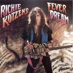 Richie Kotzen, Richie Kotzen's Fever Dream