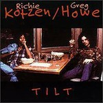 Richie Kotzen & Greg Howe, Tilt