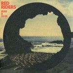 Red Riders, Drown in Colour