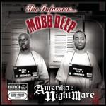 Mobb Deep, Amerikaz Nightmare