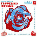 Quantic Presenta Flowering Inferno, Death of the Revolution