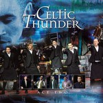 Celtic Thunder, Act Two