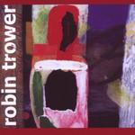 Robin Trower, What Lies Beneath mp3