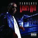 Fabolous, Loso's Way