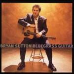 Bryan Sutton, Bluegrass Guitar