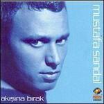 Mustafa Sandal, Akisina Birak