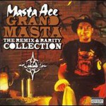 Masta Ace, Grand Masta: The Remix and Rarity Collection